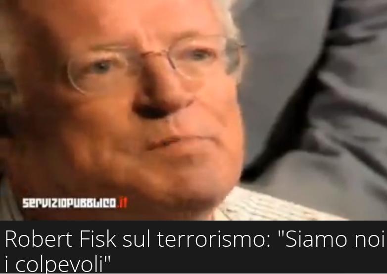 robert fisk su terrorismo -serviziopubblico-